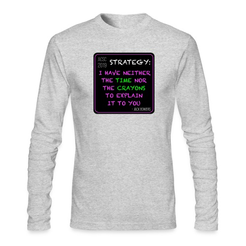 Strategy - Men's Long Sleeve T-Shirt by Next Level