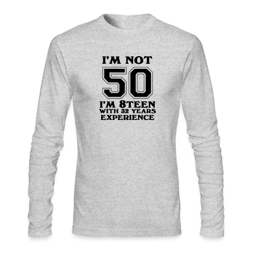 8teen black not 50 - Men's Long Sleeve T-Shirt by Next Level