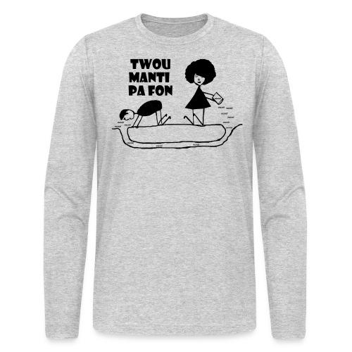 Twou_manti_pa_fon - Men's Long Sleeve T-Shirt by Next Level