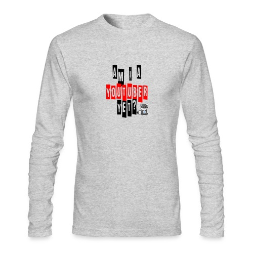 Am I A Youtuber Yet? - Men's Long Sleeve T-Shirt by Next Level
