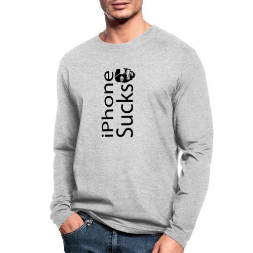 iPhone Sucks - Men's Long Sleeve T-Shirt by Next Level