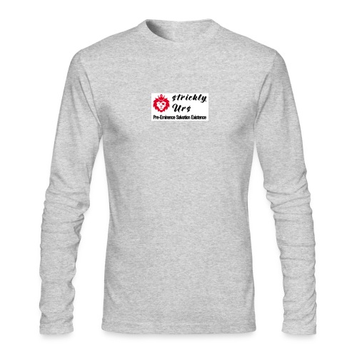 E Strictly Urs - Men's Long Sleeve T-Shirt by Next Level
