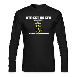 WHITE ON BLACK STREET BEEFS GLOVE UP OR SHUT UP - Men's Long Sleeve T-Shirt by Next Level