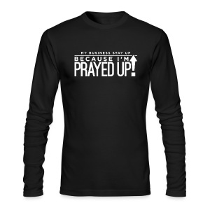 Prayed Up! - Men's Long Sleeve T-Shirt by Next Level