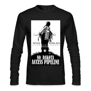 Iyan Woslata Standing Rock NODAPL - Men's Long Sleeve T-Shirt by Next Level