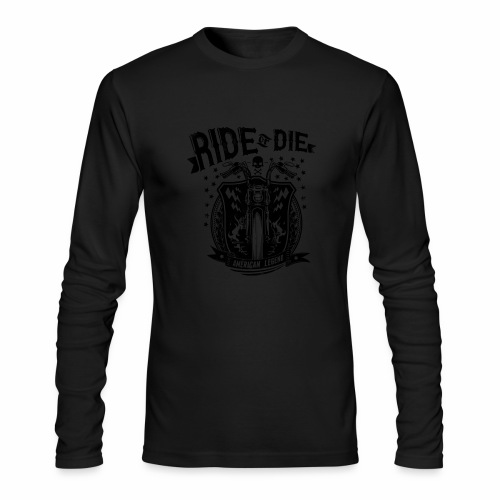 Ride or Die! - Men's Long Sleeve T-Shirt by Next Level