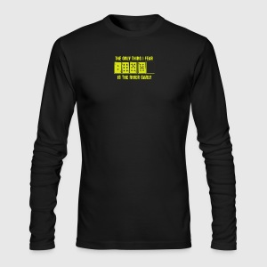 The Only Thing I Fear Is The River Card Poker - Men's Long Sleeve T-Shirt by Next Level