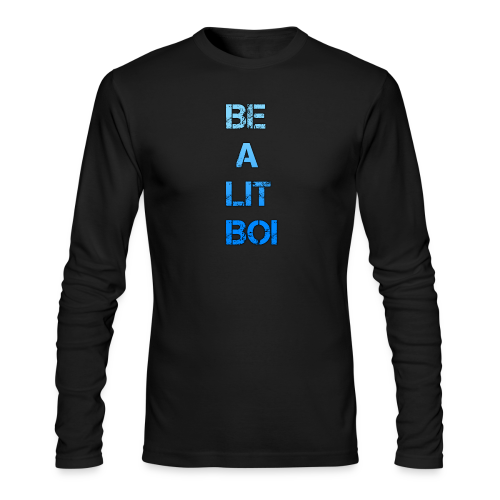 BE A LIT BOI Special - Men's Long Sleeve T-Shirt by Next Level
