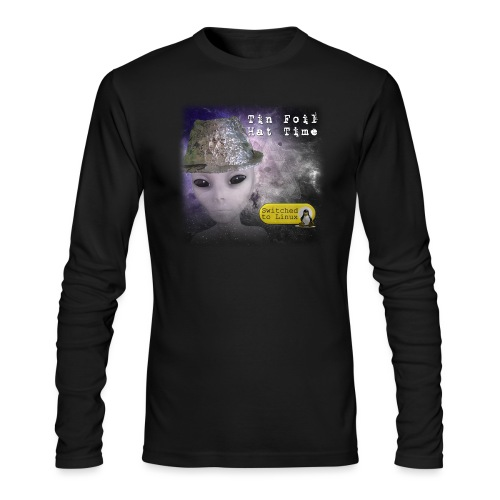 Tin Foil Hat Time (Space) - Men's Long Sleeve T-Shirt by Next Level