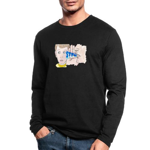 STFU - Men's Long Sleeve T-Shirt by Next Level