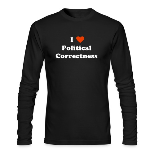I Heart Political Correctness - Men's Long Sleeve T-Shirt by Next Level