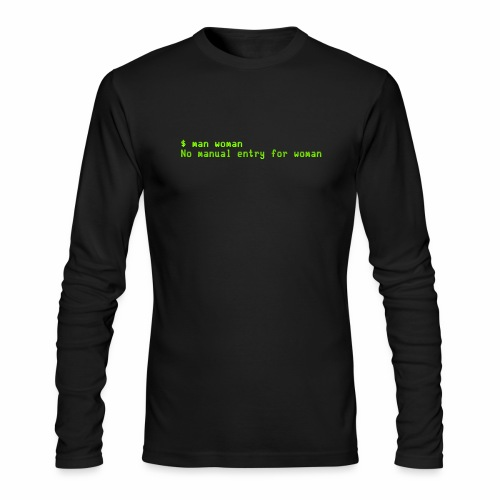 man woman. No manual entry for woman - Men's Long Sleeve T-Shirt by Next Level