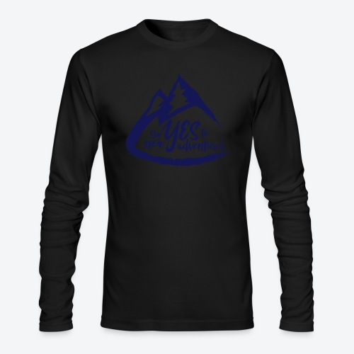 Say Yes to Adventure - Dark - Men's Long Sleeve T-Shirt by Next Level