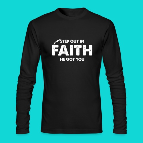 Step Out In Faith - Men's Long Sleeve T-Shirt by Next Level
