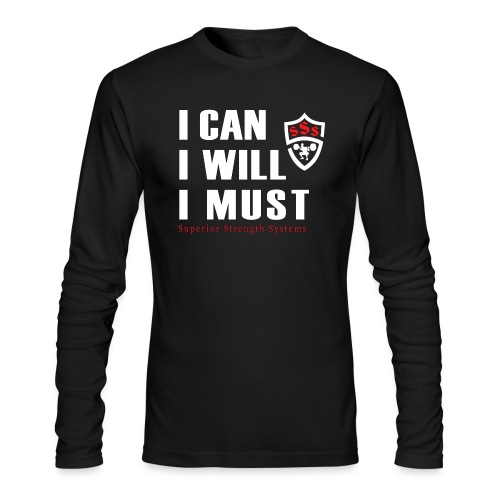 I can I will I must - Men's Long Sleeve T-Shirt by Next Level