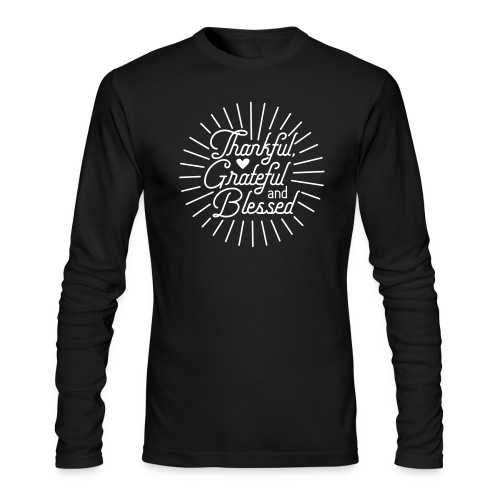 Thankful, Grateful and Blessed Design - Men's Long Sleeve T-Shirt by Next Level