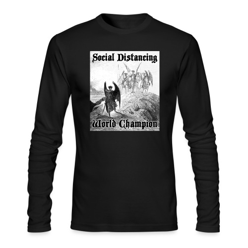 Social Distancing World Champion - Men's Long Sleeve T-Shirt by Next Level