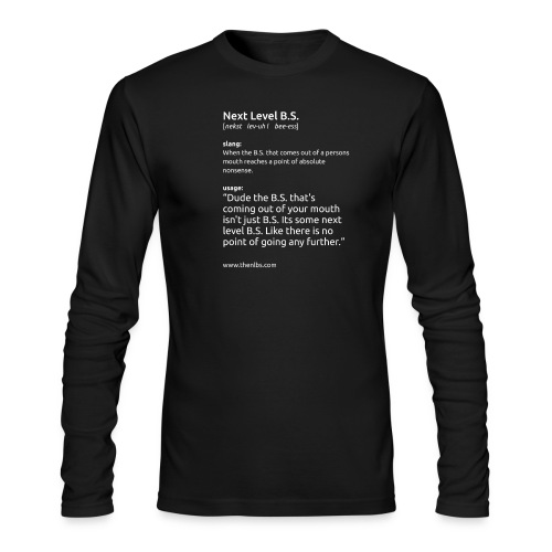 shirt slogan1 SFW vert dark png - Men's Long Sleeve T-Shirt by Next Level