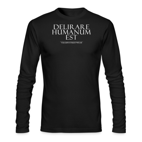 beeing mad is human - Men's Long Sleeve T-Shirt by Next Level