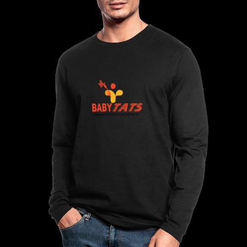 BABY TATS - TATTOOS FOR INFANTS! - Men's Long Sleeve T-Shirt by Next Level