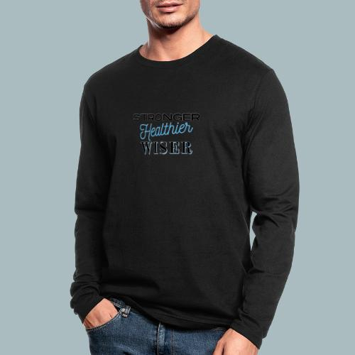 Stronger Healthier Wiser - Men's Long Sleeve T-Shirt by Next Level