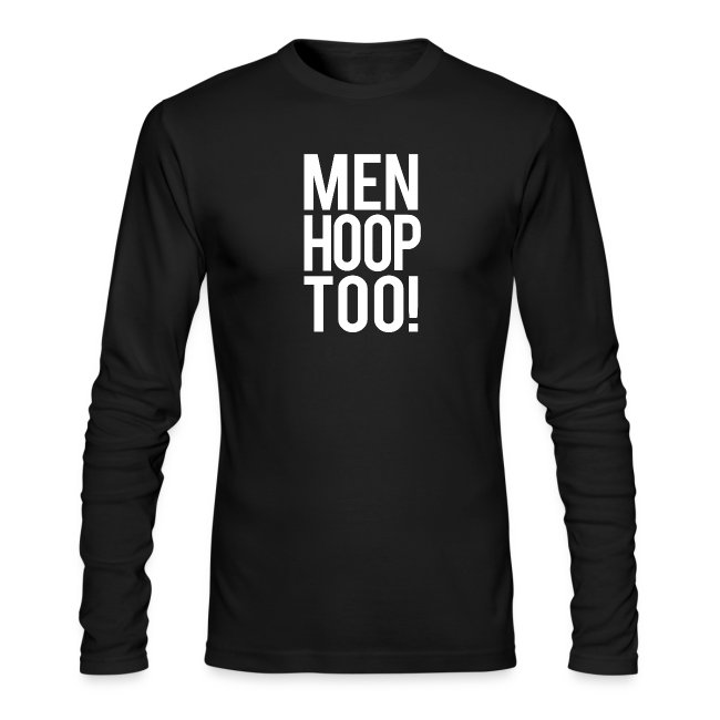 White - Men Hoop Too!