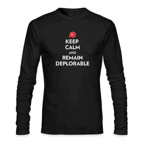 Keep Calm and Remain Deplorable - Men's Long Sleeve T-Shirt by Next Level