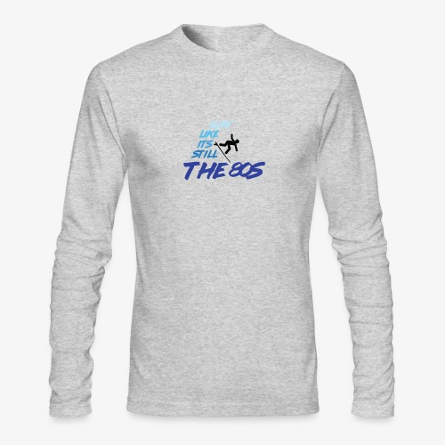 Still the 80s - Men's Long Sleeve T-Shirt by Next Level