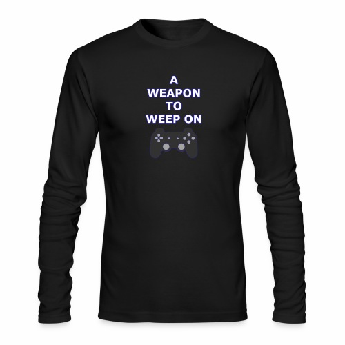 A Weapon to Weep On - Men's Long Sleeve T-Shirt by Next Level