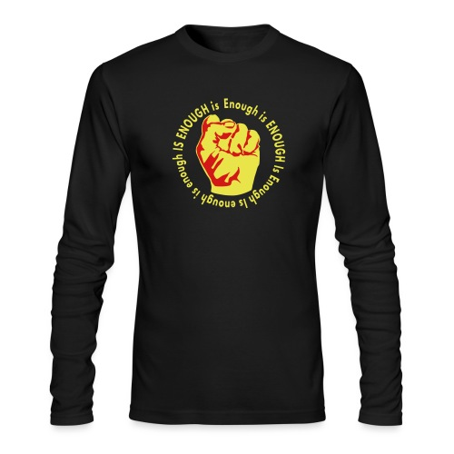 Enough is ENOUGH - Men's Long Sleeve T-Shirt by Next Level