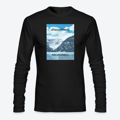 Disconnect Reconnect - Men's Long Sleeve T-Shirt by Next Level