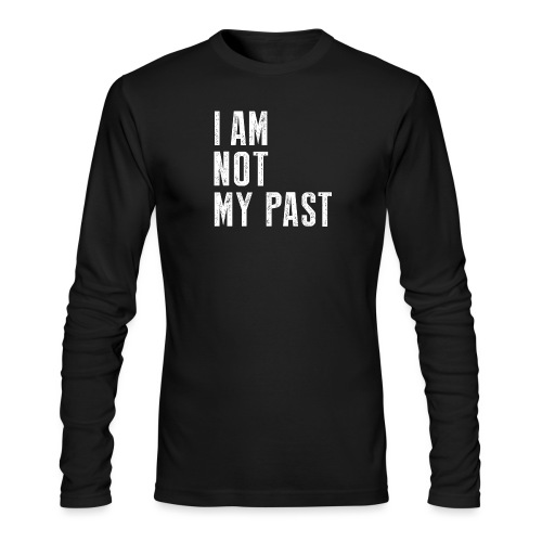 I AM NOT MY PAST (White Type) - Men's Long Sleeve T-Shirt by Next Level