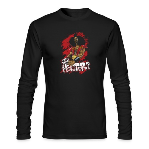 Who's The Master? - Men's Long Sleeve T-Shirt by Next Level