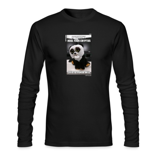 If Don't HODL Your Cryptos... - Men's Long Sleeve T-Shirt by Next Level