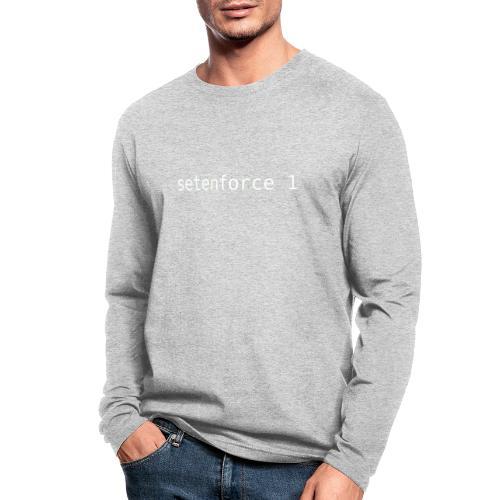 setenforce 1 - Men's Long Sleeve T-Shirt by Next Level