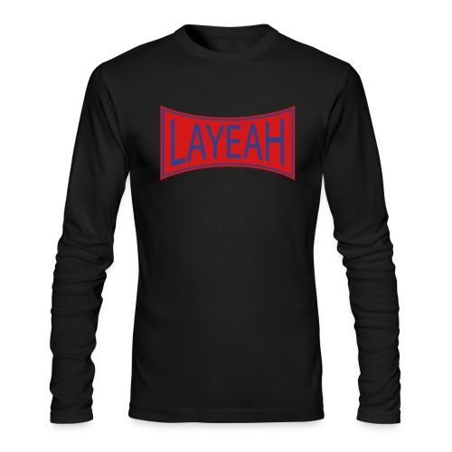 White LaYeah Shirts - Men's Long Sleeve T-Shirt by Next Level