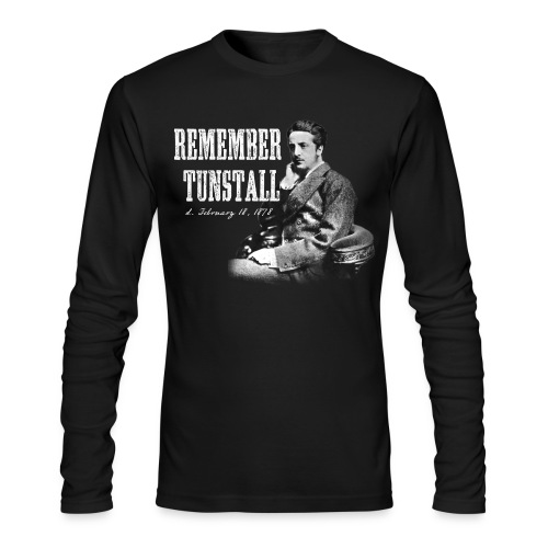 remember tunstall - Men's Long Sleeve T-Shirt by Next Level