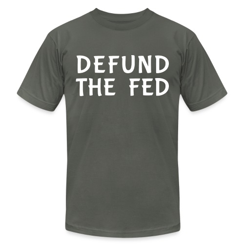 Defund the FED - Unisex Jersey T-Shirt by Bella + Canvas