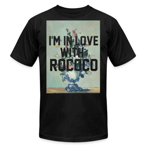 I'm In Love With Rococo - Unisex Jersey T-Shirt by Bella + Canvas