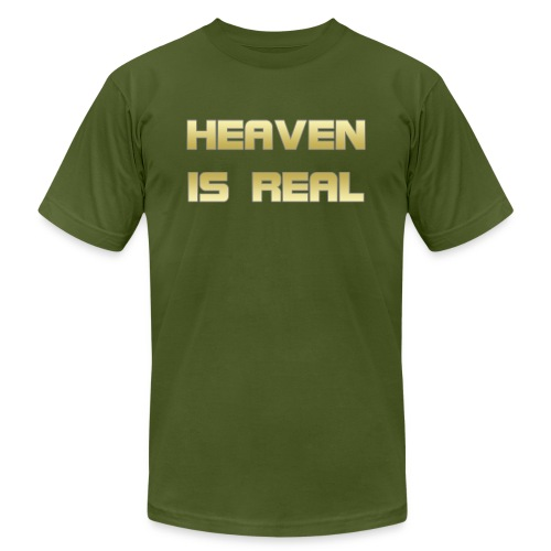 Heaven is real - Unisex Jersey T-Shirt by Bella + Canvas