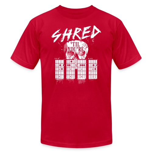 Shred 'til you're dead - Unisex Jersey T-Shirt by Bella + Canvas