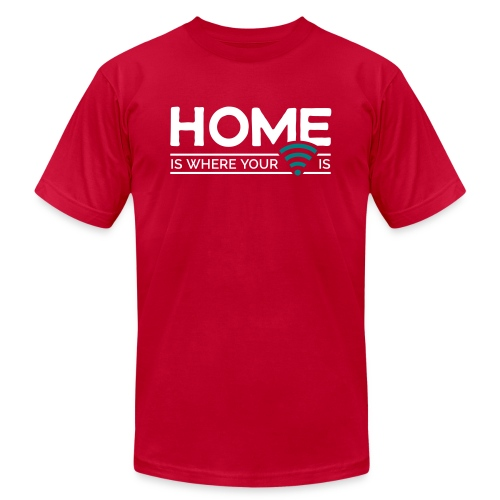 home is where … wi-fi - Unisex Jersey T-Shirt by Bella + Canvas