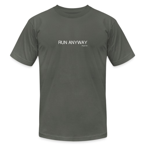 RUN ANYWAY FUCV - Unisex Jersey T-Shirt by Bella + Canvas