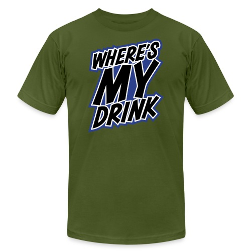 wheres my drink - Unisex Jersey T-Shirt by Bella + Canvas