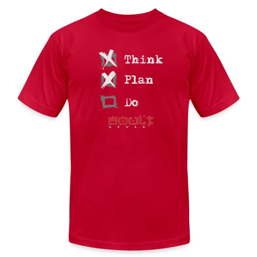 0116 Think Plan Do - Unisex Jersey T-Shirt by Bella + Canvas