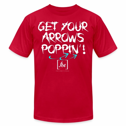 Get Your Arrows Poppin'! [fbt] 2 - Men's Jersey T-Shirt