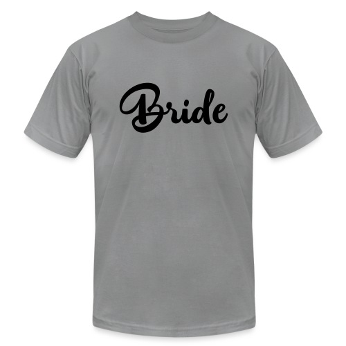 bride - Unisex Jersey T-Shirt by Bella + Canvas