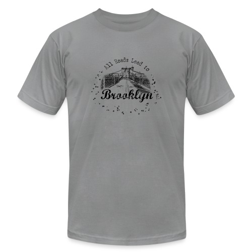 001 Brooklyn AllRoadsLeeadsTo - Unisex Jersey T-Shirt by Bella + Canvas