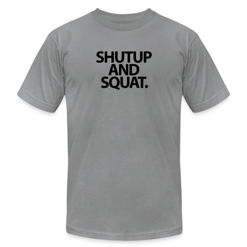 Shutup type Gym Motivation - Unisex Jersey T-Shirt by Bella + Canvas