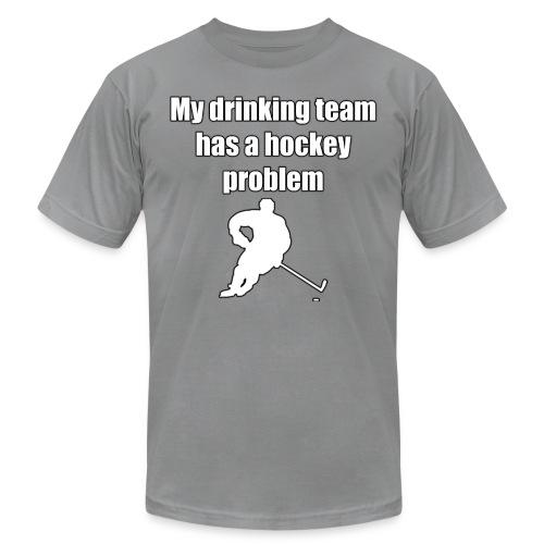 My drinking team has a hockey problem - Men's Fine Jersey T-Shirt